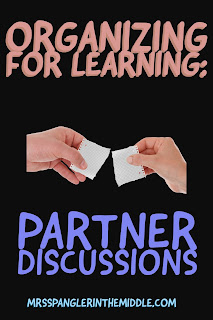 Are You Organizing Students for Learning?  Then check out this post on Partner Discussions!