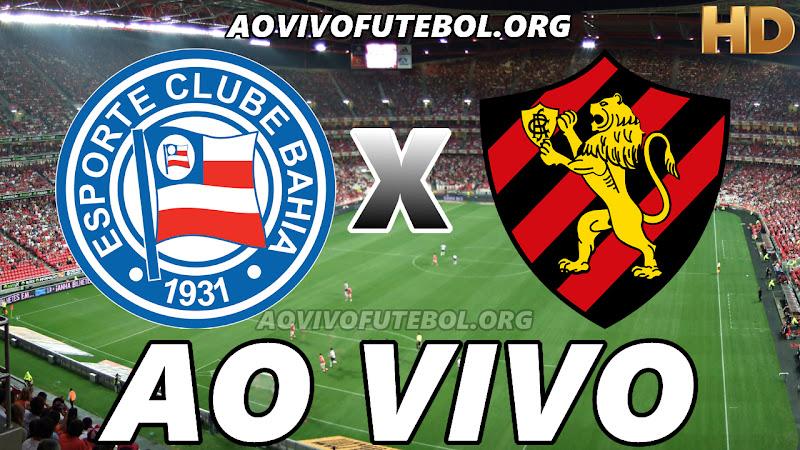 Bahia x Sport Ao Vivo Hoje em HD