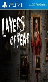 Layers of Fear PS4-PRELUDE - Download last GAMES FOR PC ISO, XBOX