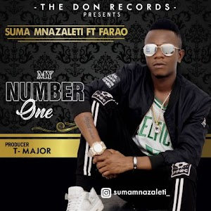 Download Audio | Suma Mnazareti ft Farao - My Number One