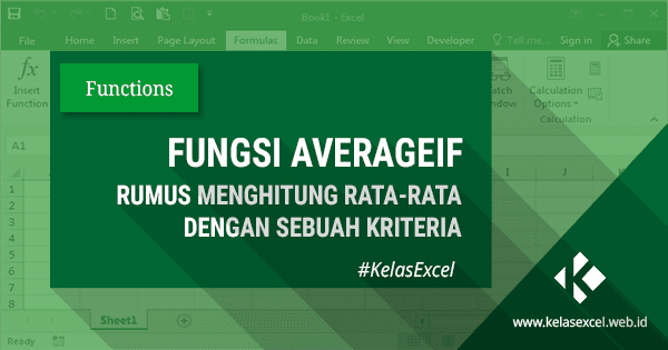 Fungsi Rumus AVERAGEIF Excel Untuk Menghitung Rata-Rata Dengan Sebuah Kriteria Pada Microsoft Excel