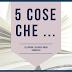 [5 cose che...]: 5 autori che ho scoperto di recente