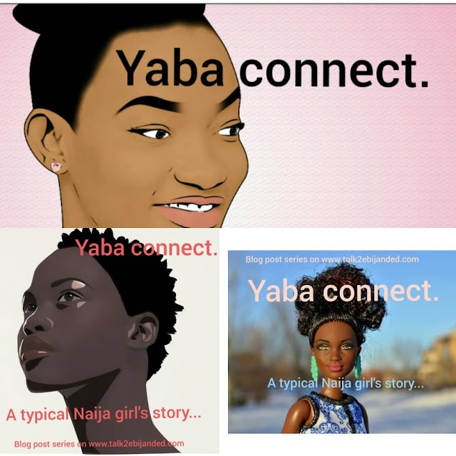 Yaba Connect. Episode 4
