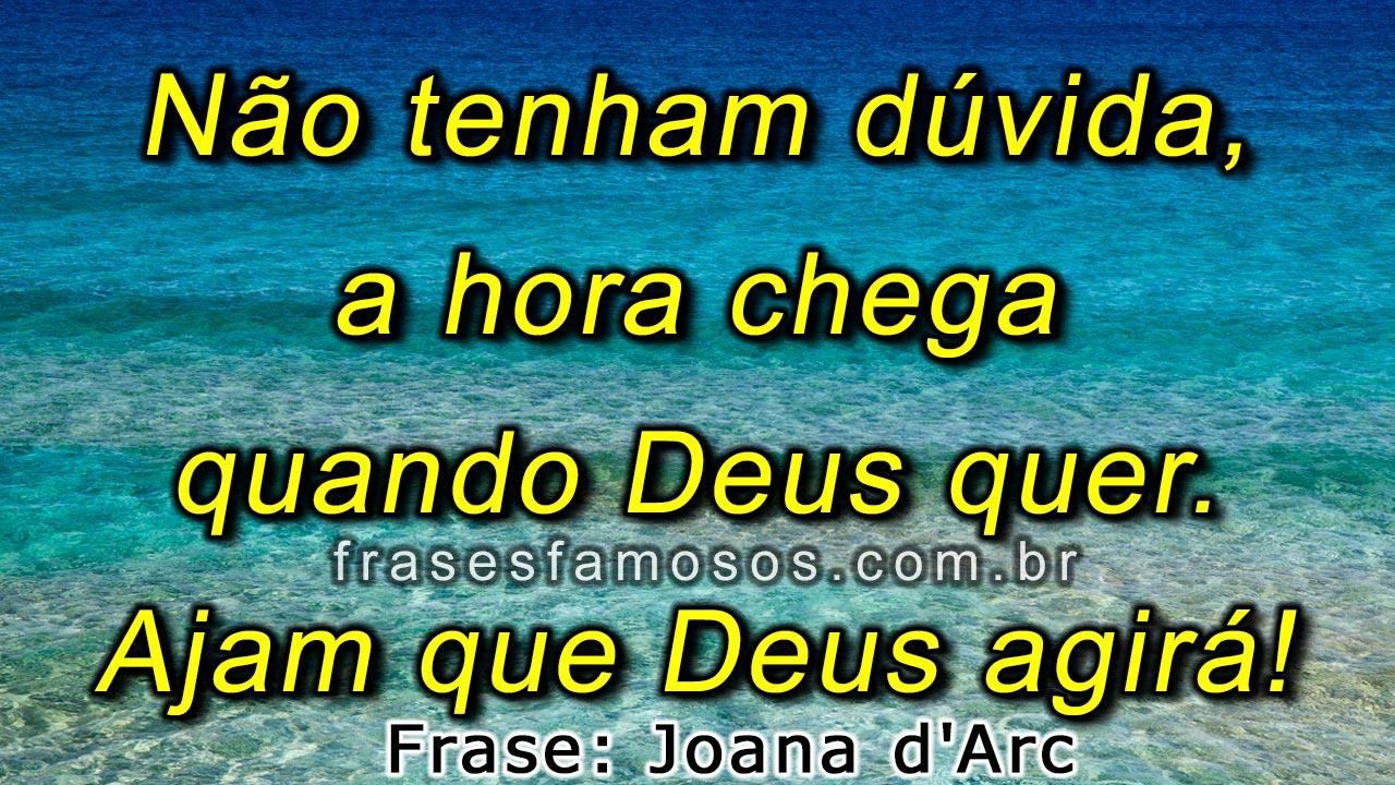 Frases de Joana d'Arc sobre Fé em Deus