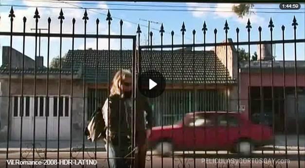 CLIC PARA VER VIDEO Vil Romance - Pelicula - Argentina - 2008