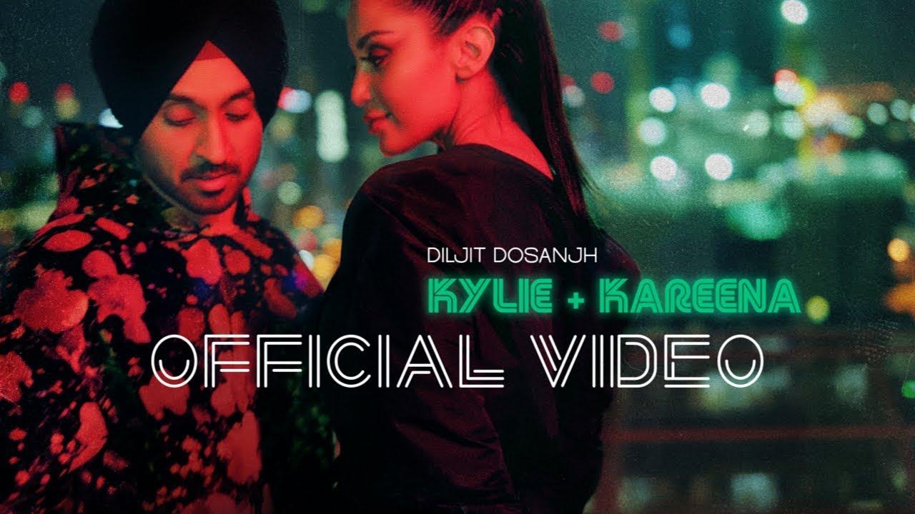 Lyrics: Kylie & Kareena Full Song – Diljit Dosanjh- Latest Punjabi Song 2019