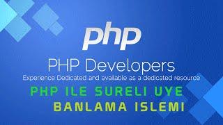 php ile uye banlama