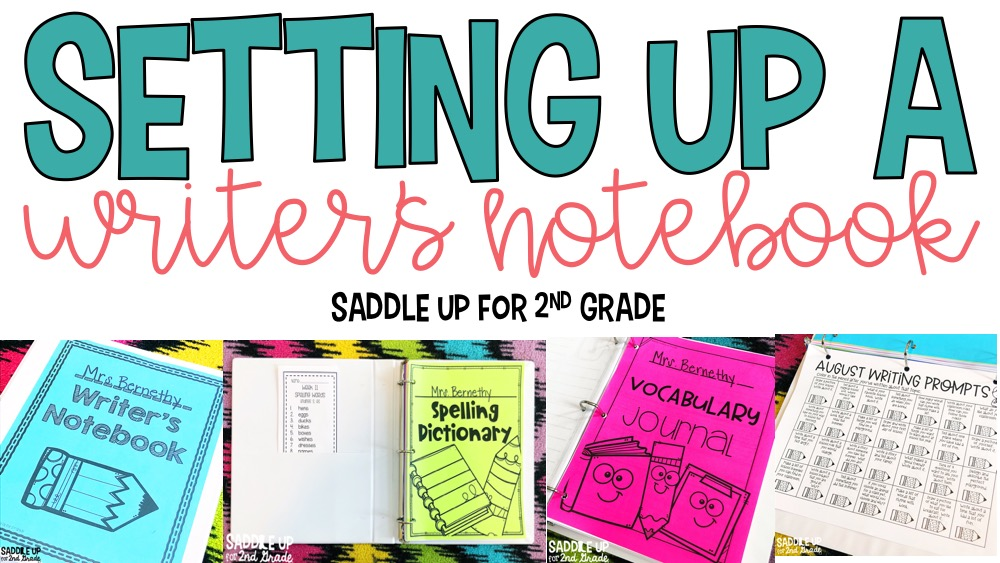 Setting Up A Writers Notebook Saddle Up For Second Grade