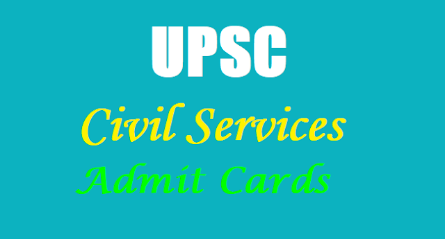 UPSC Civil Services Preliminary Exam Admit Cards,UPSC Main Exam Admit cards
