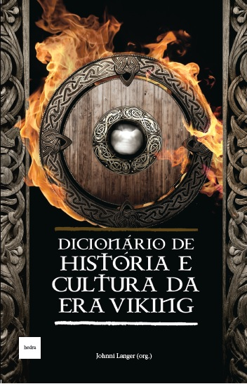 https://www.livrariacultura.com.br/p/livros/literatura-internacional/mitologia/dicionario-de-historia-e-cultura-da-era-viking-46752571?id_link=8787&adtype=pla&id_link=8787&adtype=pla&gclid=CjwKCAiAnabTBRA6EiwAemvBd0KXk3FhKjHP2pt5q0CjVFfdq_PJobTXzJEfUsYw6pMXoqwq6yVH8BoCKM8QAvD_BwE