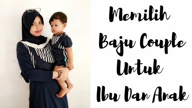 Memilih Baju Couple Untuk Ibu Dan Anak