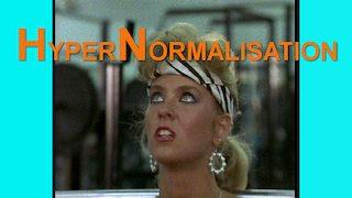 Hypernormalisation, a film by Adam Curtis