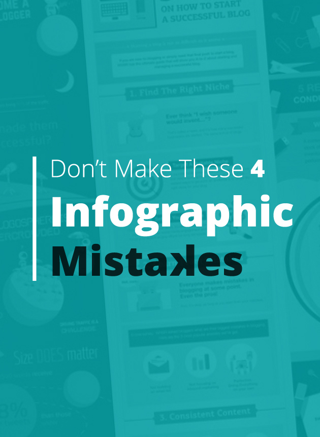 Don't Make These 4 Infographic Mistakes