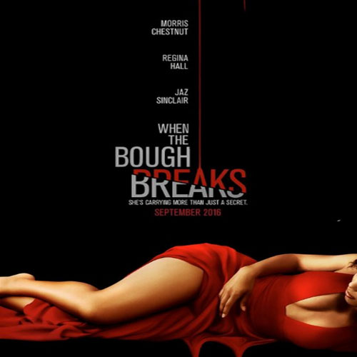 When the Bough Breaks, When the Bough Breaks Poster, When the Bough Breaks Film, When the Bough Breaks Synopsis, When the Bough Breaks Review, When the Bough Breaks Trailer