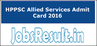 HPPSC Allied Services Admit Card 2016