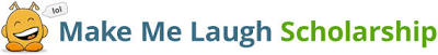 Make Me Laugh Scholarship