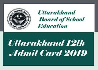 Uttarakhand 12th Admit card 2019, Uttarakhand Intermediate Admit card 2019, UK Intermediate Admit card 2019