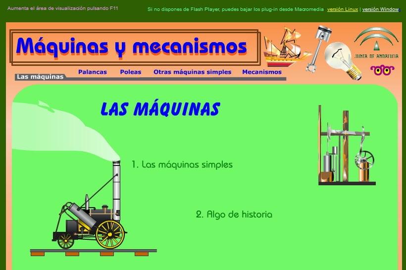 http://didactalia.net/comunidad/materialeducativo/recurso/maquinas-y-mecanismos-juntadeandaluciaesaverroes/7289412b-c6c9-4035-a749-9f1f3683c4bb