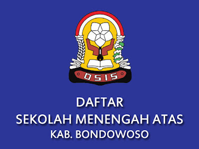 Daftar SMA di Kabupaten Bondowoso