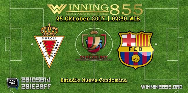 Prediksi Real Murcia vs Barcelona 25 Oktober 2017
