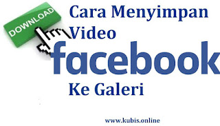 cara menyimpan video facebook