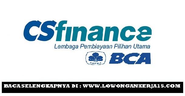 Lowongan Kerja CS Finance Besar Besaran (BCA Group) Juli 2017