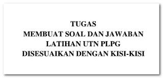 Download Kisi-Kisi PLPG dan Contoh Soal UTN PLPG 2017 Format PDF Gratis