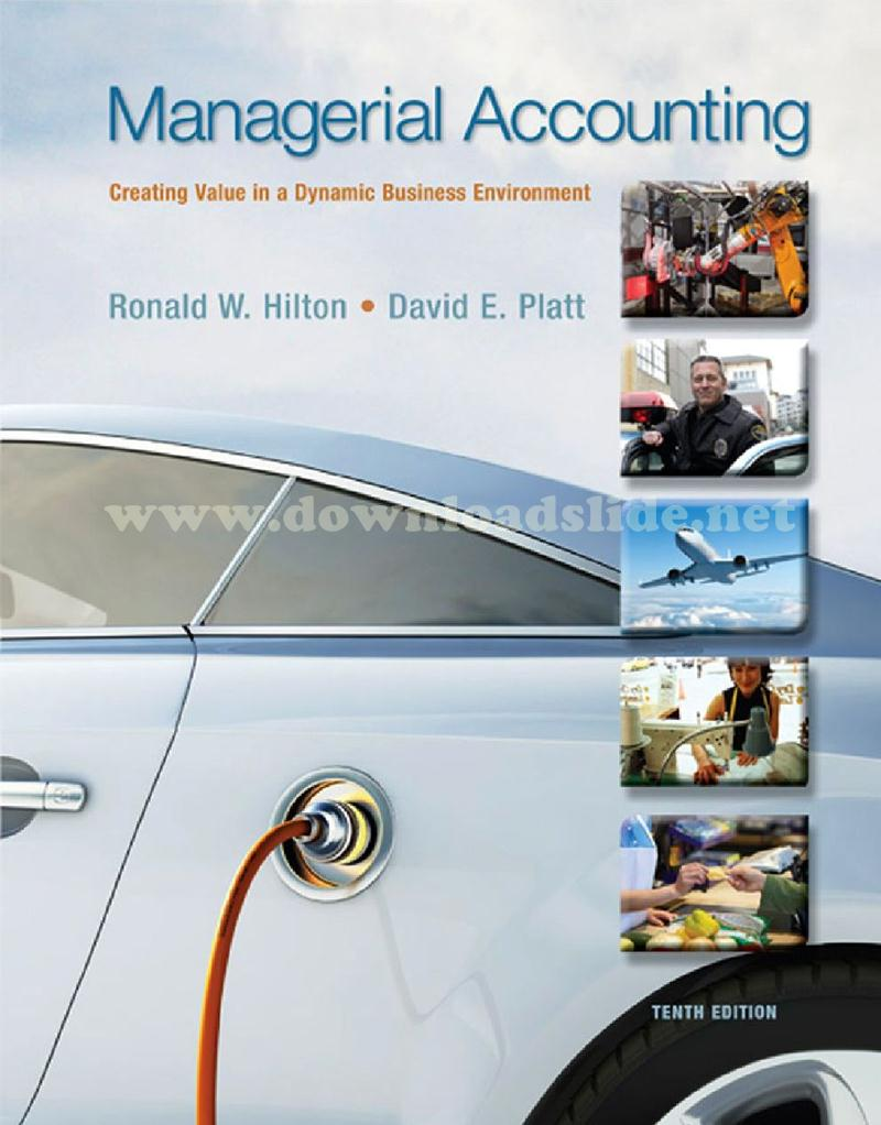 Ebook managerial accounting 10th edition by hilton platt ebook solution manual powerpoint test bank book title managerial accounting creating value in a dynamic business environment edition fandeluxe Image collections
