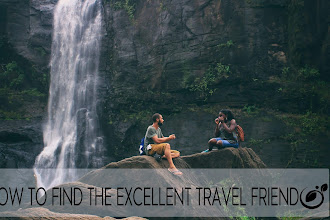how to find the excellent travel friend