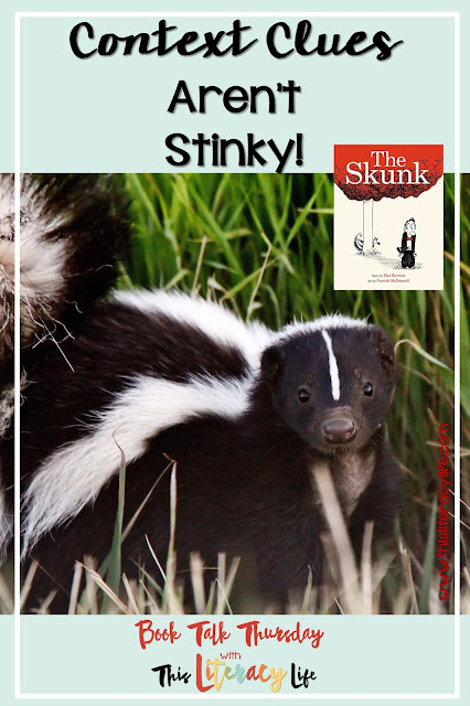 Context clues can be tricky for many students, but the fun book The Skunk will have students thinking about the words and how the young man will get away from the skunk!
