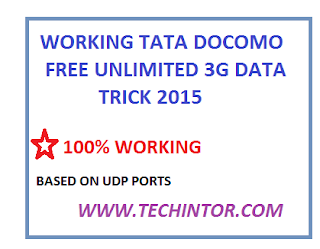 Working TATA DOCOMO Free Unlimited 3G Data Trick With UDP Ports [MAY 2015]