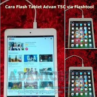 Cara Flash Tablet Advan T5C via Flashtool