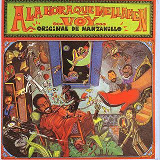 A LA HORA QUE ME LLAMEN VOY - ORIGINAL DE MANZANILLO (1992)