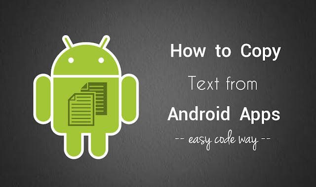 Copy text from any Android app