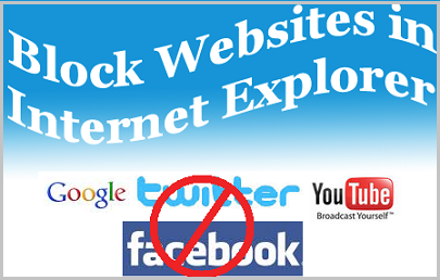 Block Websites Internet Explorer
