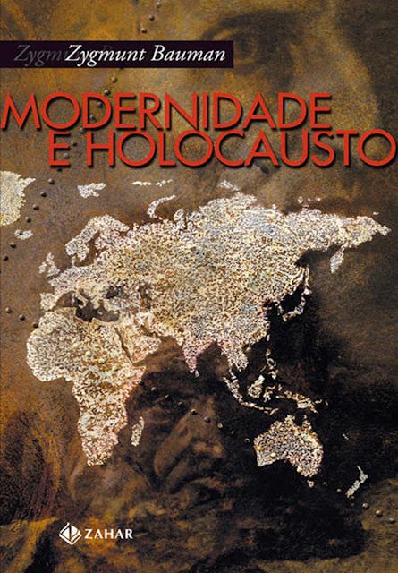Modernidade e Holocausto Zygmunt Bauman
