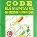 Code Élémentaire Du Dessin Technique
