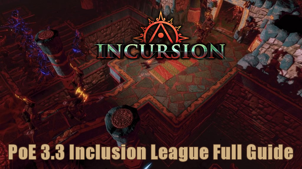 Path Of Exile 3 3 Inclusion League Full Guide