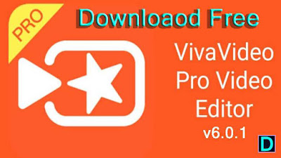 VivaVideo Pro APK Download latest version 7.13.5 | for Android on DcFile.com