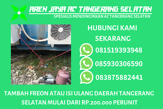 Jasa Tambah atau Isi Ulang Freon Murah Tangerang Selatan