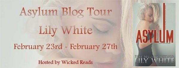 http://www.wickedreads.org/p/asylum-by-lily-white-blog-tour-schedule.html
