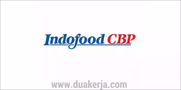Lowongan Kerja PT Indofood CBP Sukses Makmur untuk SMA D3 S1 Terbaru 2019