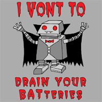 I vont to drain your batteries