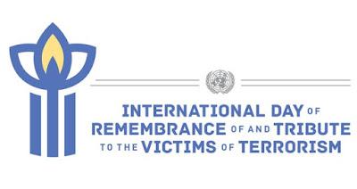 Διεθνής Ημέρα Μνήμης και Τιμής στα Θύματα της Τρομοκρατίας.