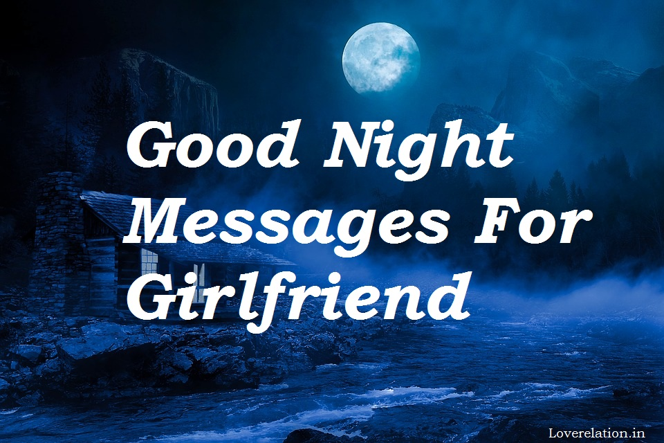 Good night love messages for girlfriend