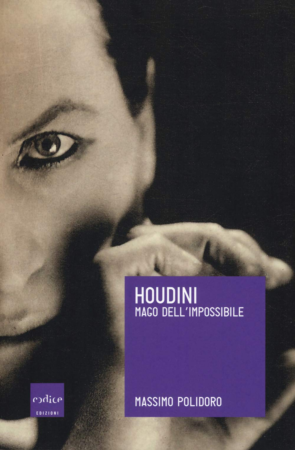 928b673dfe4b New Italian Houdini biography by Massimo Polidoro