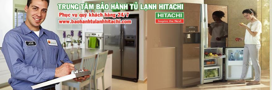 Dịch vụ bảo hành tủ lạnh HITACHI tại nhà