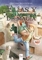 """Portada del libro """"Elías y los ladrones de magia"""", de Cristina Monteoliva García"""