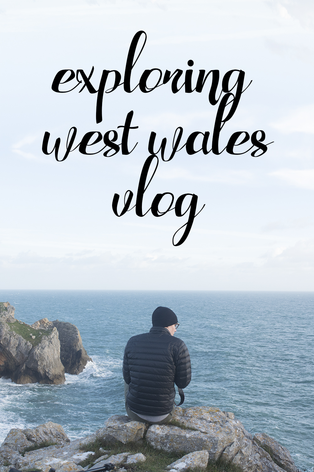 The West Wales Vlog Video exploring pembrokeshire coast sitting on clifftop