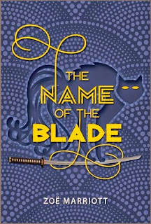 The Name of the Blade Zoe Marriott book cover